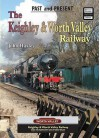The Keighley and Worth Valley Railway - John Huxley
