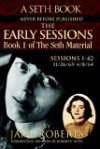 The Early Sessions - Seth (Spirit), Jane Roberts