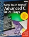 Teach Yourself Advanced C in 21 Days - Bradley L. Jones, Gregory L. Guntle