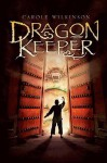 Dragon Keeper (Turtleback School & Library Binding Edition) - Carole Wilkinson