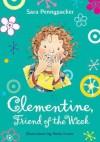 Clementine, Friend Of The Week - Sara Pennypacker, Marla Frazee