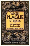 When Plague Strikes: The Black Death, Smallpox, AIDS - James Cross Giblin