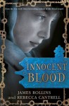 Innocent Blood - James Rollins