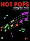 Hot Pops for Big Note Piano - Richard Bradley