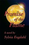 Promise of the Flame (The Flame - Book 2) - Sylvia Engdahl