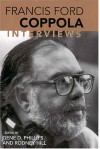 Francis Ford Coppola: Interviews - Francis Ford Coppola