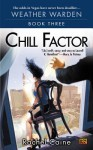 Chill Factor: Book Three of the Weather Warden - Rachel Caine