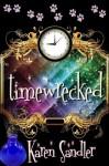 Timewrecked - Karen Sandler