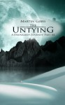 The Untying - Martin D. Gibbs