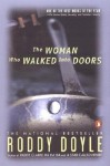 The Woman Who Walked Into Doors - Roddy Doyle