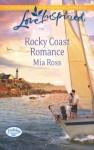 Rocky Coast Romance (Holiday Harbor) - Mia Ross