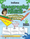 Indiana Geography Projects: 30 Cool, Activities, Crafts, Experiments & More for Kids to Do to Learn About Your State (Indiana Experience) - Carole Marsh