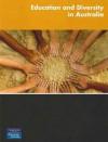 Education and Diversity in Australia - Jill Gillies, David Holmes, Peter Gale, Benjamin Allan Wadham, David W. Johnson