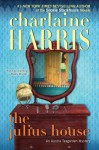 The Julius House - Charlaine Harris