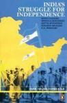 India's Struggle for Independence - Bipan Chandra, Mridula Mukherjee, K.N. Panikkar, Sucheta Mahajan