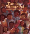 Tan to Tamarind: Poems About the Color Brown - Malathi Michelle Iyengar, Jamel Akib