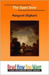 The Open Door - Margaret Oliphant
