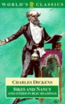 Sikes and Nancy and Other Public Readings - Charles Dickens, Philip Collins
