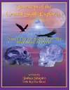 Journeys of the Crystal Skull Explorers: Travel Log # 2: Search for the Blue Skull in Peru - Joshua Shapiro, Katrina Head