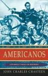 Americanos - John Charles Chasteen