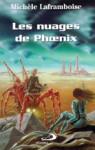 Les Nuages de Phoenix - Michèle Laframboise