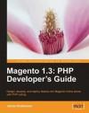 Magento 1.3: PHP Developer's Guide - Jamie Huskisson