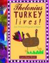 Thelonius Turkey Lives! - Lynn Rowe Reed