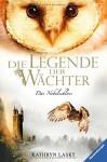 Die Legende der Wächter 13: Das Nebelschloss - Kathryn Lasky, Wahed Khakdan, Katharina Orgaß
