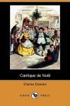 Cantique de Noel - Charles Dickens