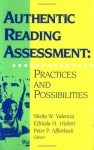 Authentic Reading Assessment: Practices and Possibilities - Sheila W. Valencia