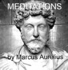 MEDITATIONS - The Complete Classic [with New Illustrations] - BONUS FULL AUDIOBOOK, Marcus Aurelius, Includes Dynamic Chapter Linking For Ease of Navigation
