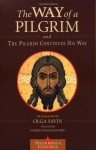 The Way of a Pilgrim and The Pilgrim Continues His Way (Shambhala Classics) - Anonymous, Thomas Hopko, Olga Savin
