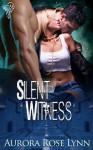 Silent Witness - Aurora Rose Lynn