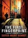 The First Fingerprint: A Commandant de Palma Investigation - Xavier-Marie Bonnot, Ian Monk