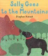 Sally Goes to the Mountains - Stephen Huneck