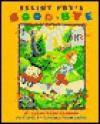 Elliot Fry's Goodbye - Larry Brimner, Eugenie Fernandes