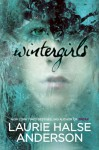 Wintergirls - Laurie Halse Anderson