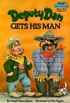 Deputy Dan Gets His Man (Step into Reading, Step 3, paper) - Joseph Rosenbloom
