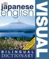 Japanese English Bilingual Visual Dictionary - Angela Wilkes