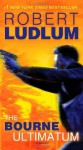 The Bourne Ultimatum (Jason Bourne Book #3) - Robert Ludlum