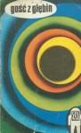 Gość z głębin - Janusz Andrzej Zajdel, Adam Wiśniewski-Snerg, Waldemar Łysiak, Wiktor Żwikiewicz, Konrad Fiałkowski, Krzysztof Boruń, Zbigniew Prostak, Stefan Weinfeld, Ryszard Głowacki, Aleksandra Mączka, Krzysztof Rogoziński