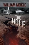 The Hole - William Meikle
