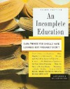 An Incomplete Education (paperback) - Judy Jones, William Wilson