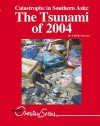 Catastrophe in Southern Asia: The Tsunami of 2004 (Overview Series) - Gail B. Stewart