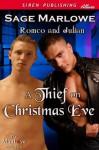 A Thief on Christmas Eve [Romeo & Julian] (Siren Publishing Allure ManLove) - Sage Marlowe