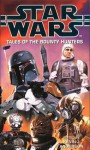 Star Wars: Tales Of The Bounty Hunters (Star Wars S.) - Kevin J. Anderson