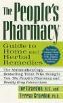 The People's Pharmacy Guide to Home and Herbal Remedies - Joe Graedon, Teresa Graedon