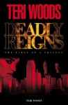 Deadly Reigns I - Curtis Smith, Teri Woods