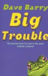 Big Trouble - Dave Barry