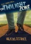 The Twilight Zone Walking Distance - Rod Serling, Dove McHargue, Mark Kneece